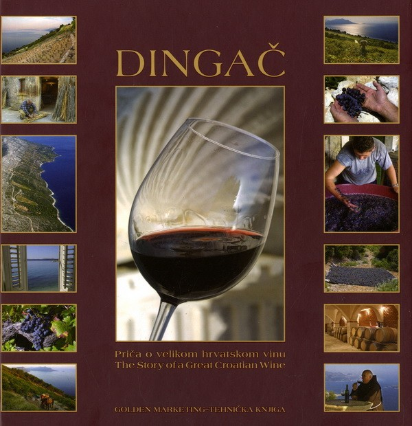 Dingač – Priča o velikom hrvatskom vinu / The Story of a Great Croatian Wine