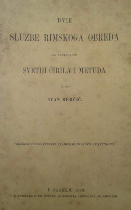 Dvie službe rimskoga obreda za svetkovinu      svetih Ćirila i Metuda (glagoljica)