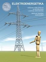 ELEKTROENERGETIKA : udžbenik s multimedijskim sadržajem za tehničke škole u području elektrotehnike