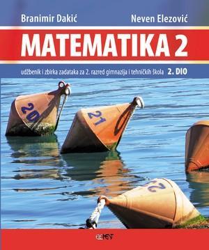 MATEMATIKA 2 - 2. DIO : udžbenik i zbirka zadataka za 2. razred gimnazija i tehničkih škola