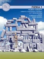 FIZIKA 1 POJMOVI I KONCEPTI : udžbenik s multimedijskim sadržajem za 1. razred gimnazija