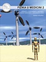 FIZIKA U MEDICINI 2 : udžbenik s multimedijskim sadržajem za 2. razred medicinskih i zdravstvenih škola s dvogodišnjim programom fizike