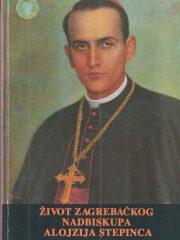 Život zagrebačkog nadbiskupa Alojzija Stepinca