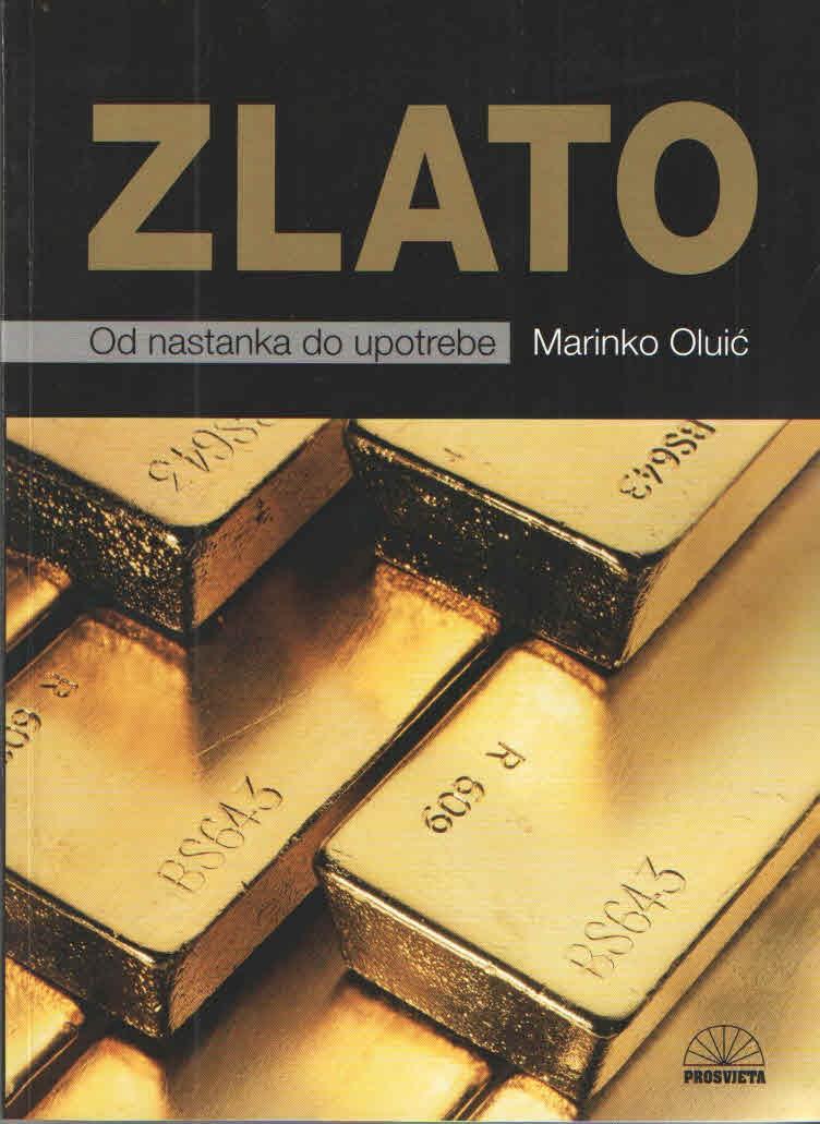 Zlato: od nastanka do upotrebe