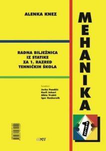 MEHANIKA 1 - STATIKA : radna bilježnica s CD-om za 1. razred tehničkih škola