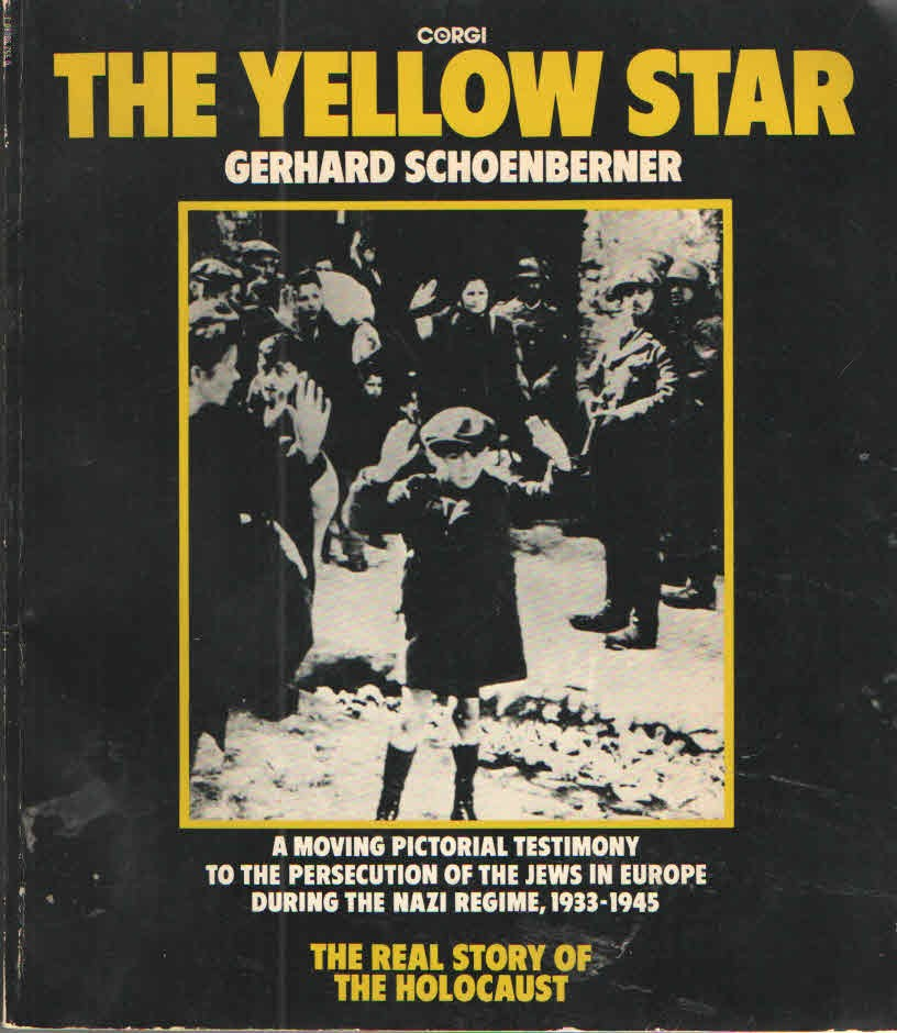 The Yellow Star - The Persecution of the Jews in Europe 1933-1945