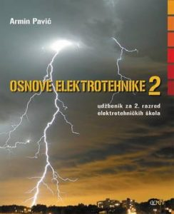 OSNOVE ELEKTROTEHNIKE 2 : udžbenik za 2. razred elektrotehničkih škola
