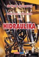 PNEUMATIKA I HIDRAULIKA 2. DIO - HIDRAULIKA