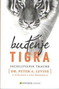 Buđenje tigra - Iscjeljivanje traume