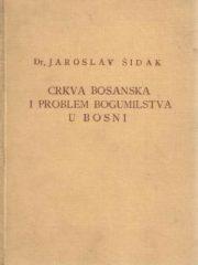 Crkva bosanska i problem bogumilstva u Bosni