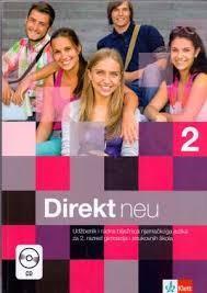DIREKT NEU 2 : udžbenik i radna bilježnica u jednom svesku za 2. razred gimnazija i strukovnih škola