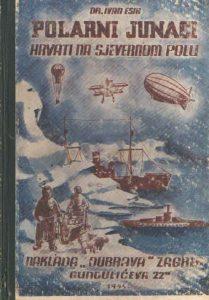 Polarni junaci: Hrvati u iztraživanju Sjevernog pola