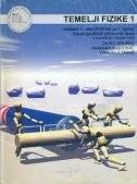 TEMELJI FIZIKE 1 : udžbenik s multimedijskim sadržajem za 1. razred trogodišnjih i četverogodišnjih strukovnih škola s trogodišnjim učenjem fizike