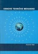OSNOVE TEHNIČKE MEHANIKE : udžbenik za 1. i 2. razred trogodišnjih strukovnih škola