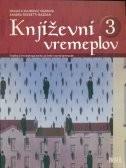KNJIŽEVNI VREMEPLOV 3 : čitanka iz hrvatskoga jezika za treći razred gimnazije