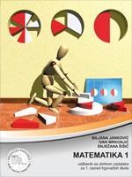 MATEMATIKA 1 : udžbenik sa zbirkom zadataka za 1. razred trgovačkih škola