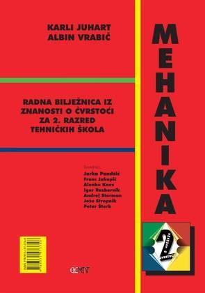 MEHANIKA 2 – ZNANOST O ČVRSTOĆI : radna bilježnica s CD-om za 2. razred tehničkih škola
