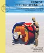 OSNOVE ELEKTROTEHNIKE 1 : udžbenik sa zbirkom zadataka i multimedijskim sadržajem za 1. razred srednjih elektrotehničkih škola