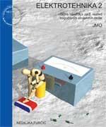 ELEKTROTEHNIKA 2 : udžbenik sa zbirkom zadataka i multimedijskim sadržajem za 2. razred trogodišnjih strukovnih škola (JMO)