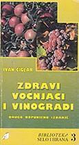 Zdravi voćnjaci i vinogradi