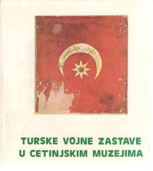 Turske vojne zastave u cetinjskim muzejima