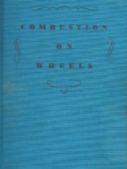Combustion on wheels: An informal history of the automobile age