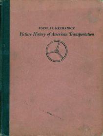 Popular mechanics': Picture history of american transportation