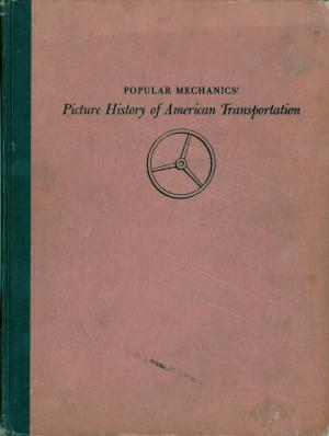 Popular mechanics': Picture history of american transportation