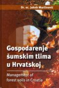 Gospodarenje šumskim tlima u Hrvatskoj