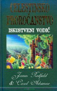 Celestinsko proročanstvo: iskustveni vodič