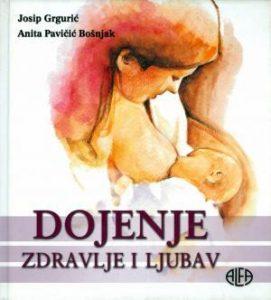 Dojenje - zdravlje i ljubav