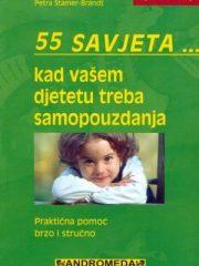 55 savjeta...kad vašem djetetu treba samopouzdanja