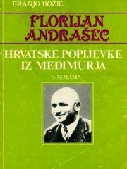 Florijan Andrašec: Hrvatske popijevke iz Međimurja s notama