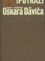 U potrazi: Radovi o književnom delu Oskara Daviča