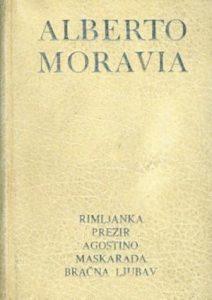 Rimljanka; Prezir; Agostino; Maskarada; Bračna ljubav