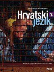 HRVATSKI JEZIK 2 : udžbenik hrvatskoga jezika za drugi razred trogodišnjih strukovnih škola