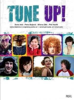 TUNE UP! : radna bilježnica iz engleskog jezika za prvi razred gimnazije