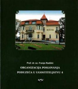 ORGANIZACIJA POSLOVANJA PODUZEĆA U UGOSTITELJSTVU 4 : udžbenik za četvrti razred hotelijerske škole