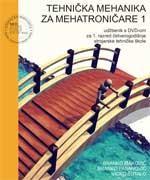 TEHNIČKA MEHANIKA ZA MEHATRONIČARE 1 : udžbenik s multimedijskim sadržajem za 1. razred četverogodišnjih strukovnih tehničkih škola