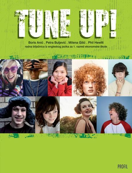 TUNE UP! : radna bilježnica iz engleskoga jezika za prvi razred ekonomske škole