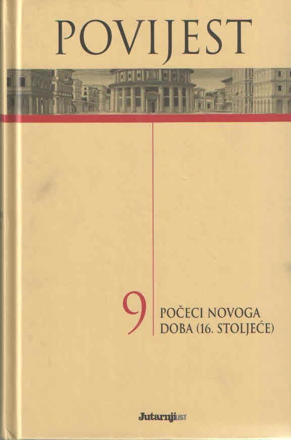 Povijest 9: Počeci novoga doba (16. stoljeće)