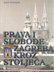 Prava slobode Zagreba kroz stoljeća