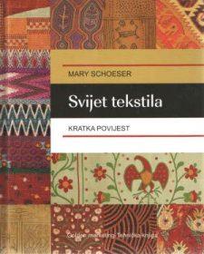 Svijet tekstila: Kratka povijest