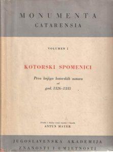 Kotorski spomenici: Prva knjiga kotorskih notara od 1326-1335