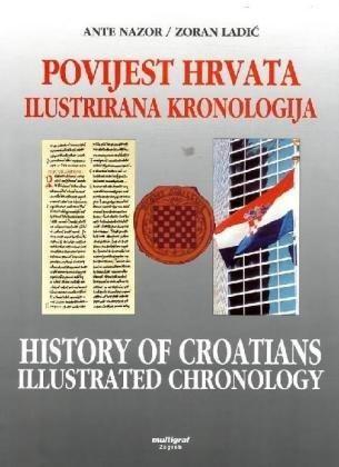 Povijest Hrvata - ilustrirana kronologija